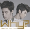 [Pre] TVXQ : Jap. 31st Single - Why? (CD Ver.)