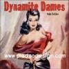 กระดาษสาพิมพ์ลาย สำหรับทำงาน เดคูพาจ Decoupage แนวภาำพ ปกนิตยสาร สาวสวยหุ่นสบึืม Dynamite Dames Pulp Fiction สไตล์วินเทจ (ปลาดาวดีไซน์)