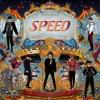 [Pre] SPEED : 1st Mini Album - Speed Circus