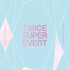 [Pre] TWICE : SUPER EVENT DVD