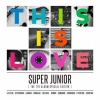 [Pre] Super Junior : 7th Album Repackage - THIS IS LOVE (Random Cover)