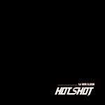 [Pre] Hotshot : 1st Mini Album - Am I Hotshot?
