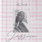 [Pre] Jessica : 3rd Mini Album - My Decade +Poster